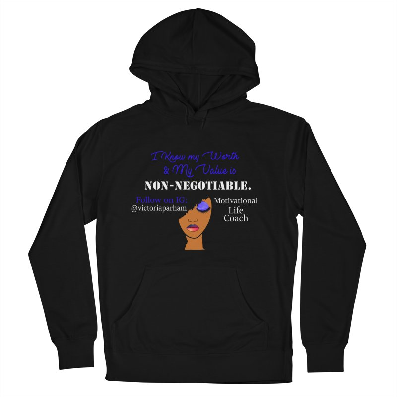 I Know My Value - Branded Life Coaching Item Women's French Terry Pullover Hoody by Victoria Parham's Sassy Quotes Shop