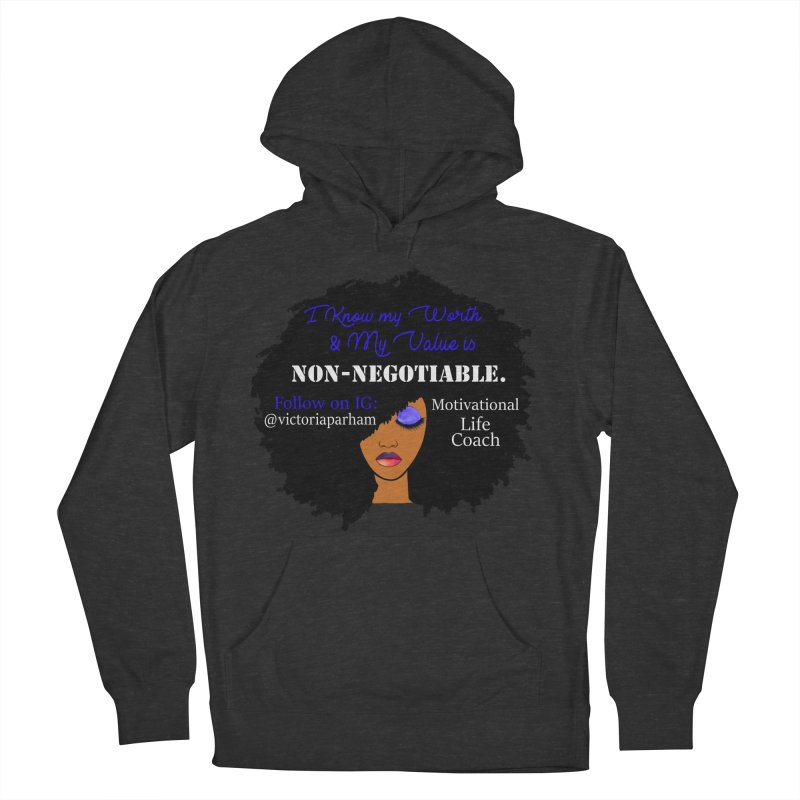 I Know My Value - Branded Life Coaching Item Men's French Terry Pullover Hoody by Victoria Parham's Sassy Quotes Shop