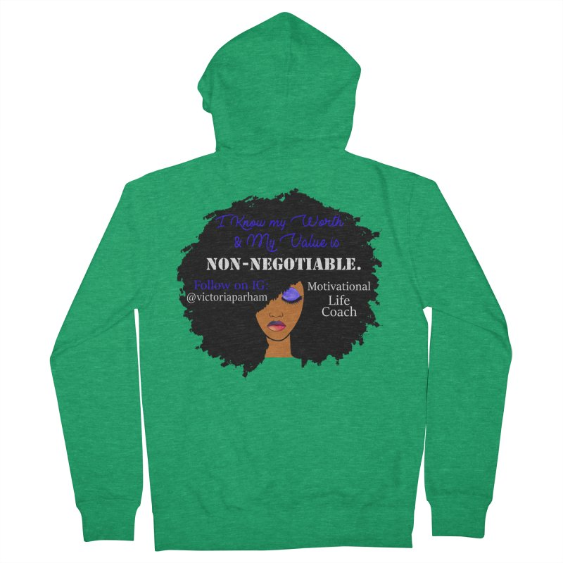 I Know My Value - Branded Life Coaching Item Women's French Terry Zip-Up Hoody by Victoria Parham's Sassy Quotes Shop