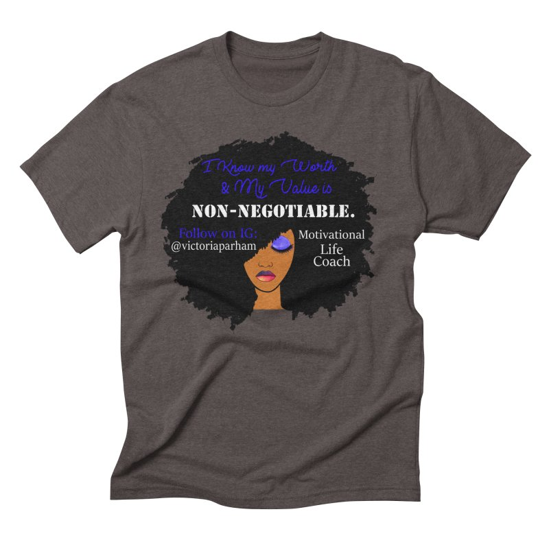 I Know My Value - Branded Life Coaching Item Men's Triblend T-Shirt by Victoria Parham's Sassy Quotes Shop