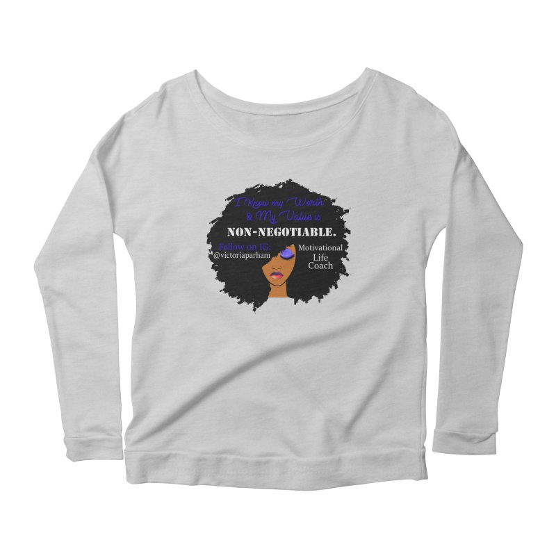 I Know My Value - Branded Life Coaching Item Women's Scoop Neck Longsleeve T-Shirt by Victoria Parham's Sassy Quotes Shop