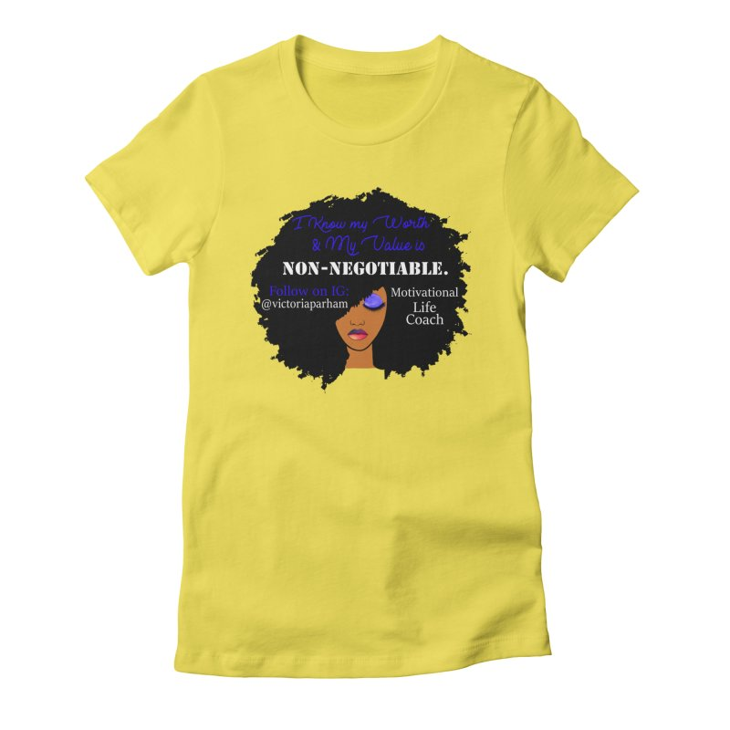 I Know My Value - Branded Life Coaching Item Women's T-Shirt by Victoria Parham's Sassy Quotes Shop