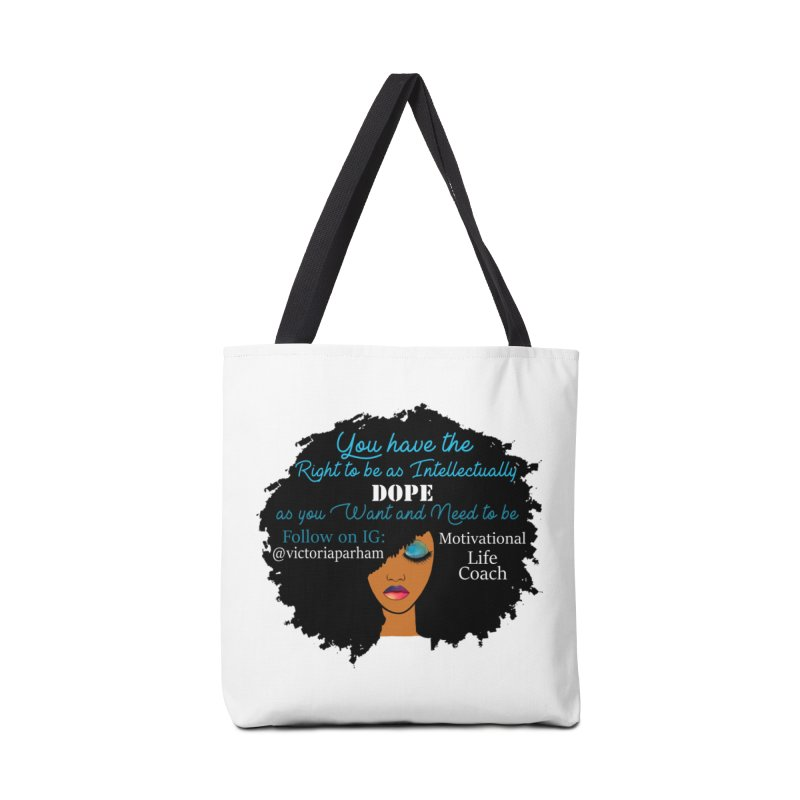 Intellectually DOPE - Branded Life Coaching Item Accessories Tote Bag Bag by Victoria Parham's Sassy Quotes Shop
