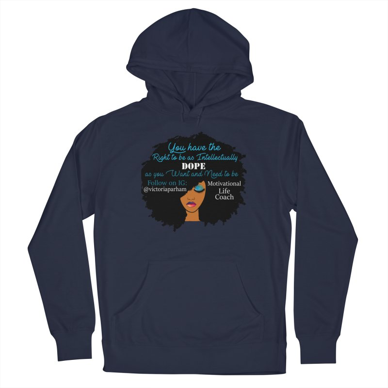 Intellectually DOPE - Branded Life Coaching Item Men's Pullover Hoody by Victoria Parham's Sassy Quotes Shop