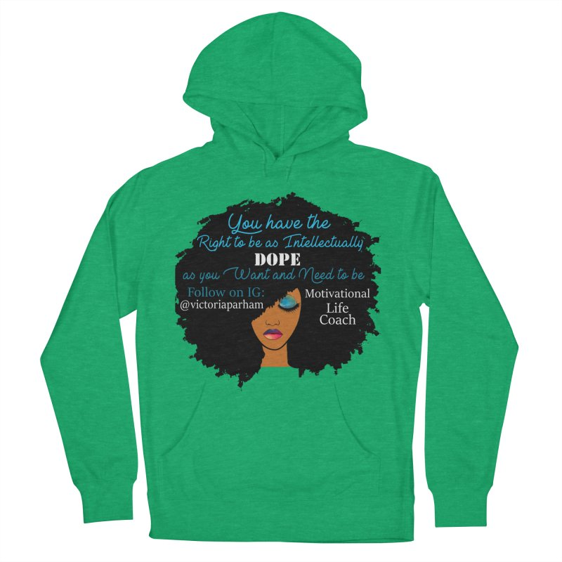 Intellectually DOPE - Branded Life Coaching Item Women's French Terry Pullover Hoody by Victoria Parham's Sassy Quotes Shop