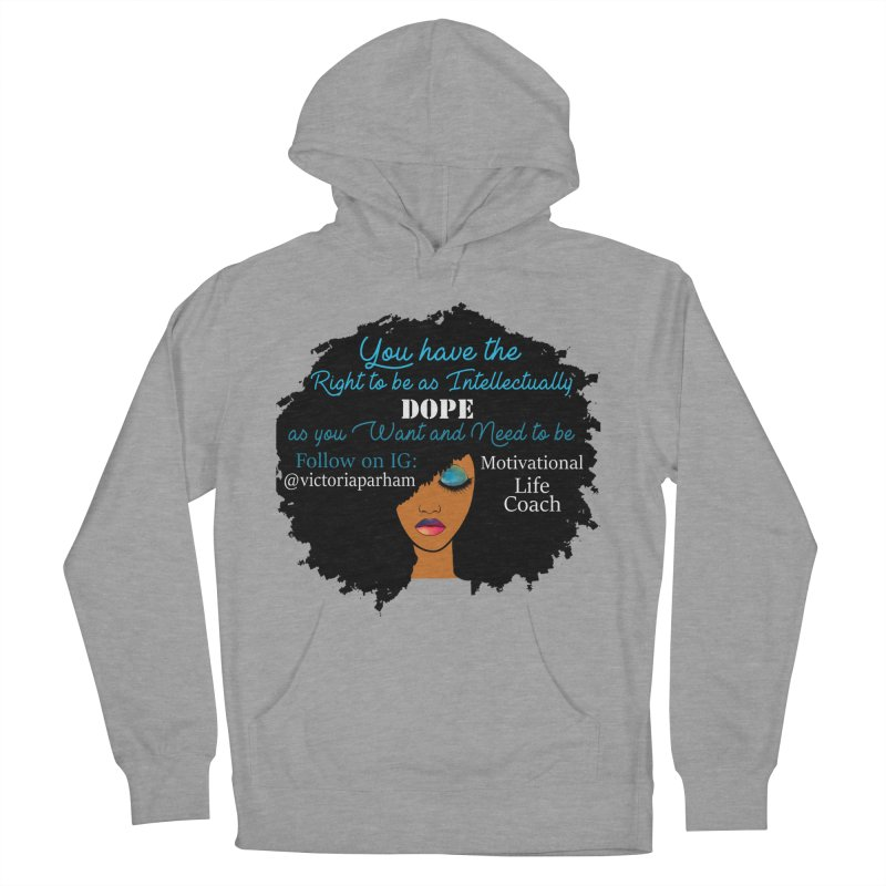Intellectually DOPE - Branded Life Coaching Item Men's French Terry Pullover Hoody by Victoria Parham's Sassy Quotes Shop