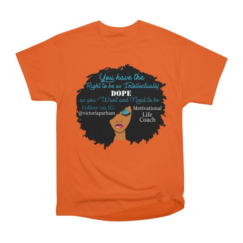 Intellectually DOPE - Branded Life Coaching Item Men's T-Shirt by Victoria Parham's Sassy Quotes Shop