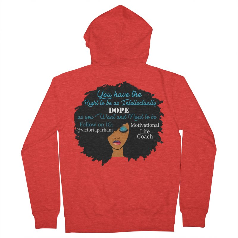 Intellectually DOPE - Branded Life Coaching Item Men's Zip-Up Hoody by Victoria Parham's Sassy Quotes Shop