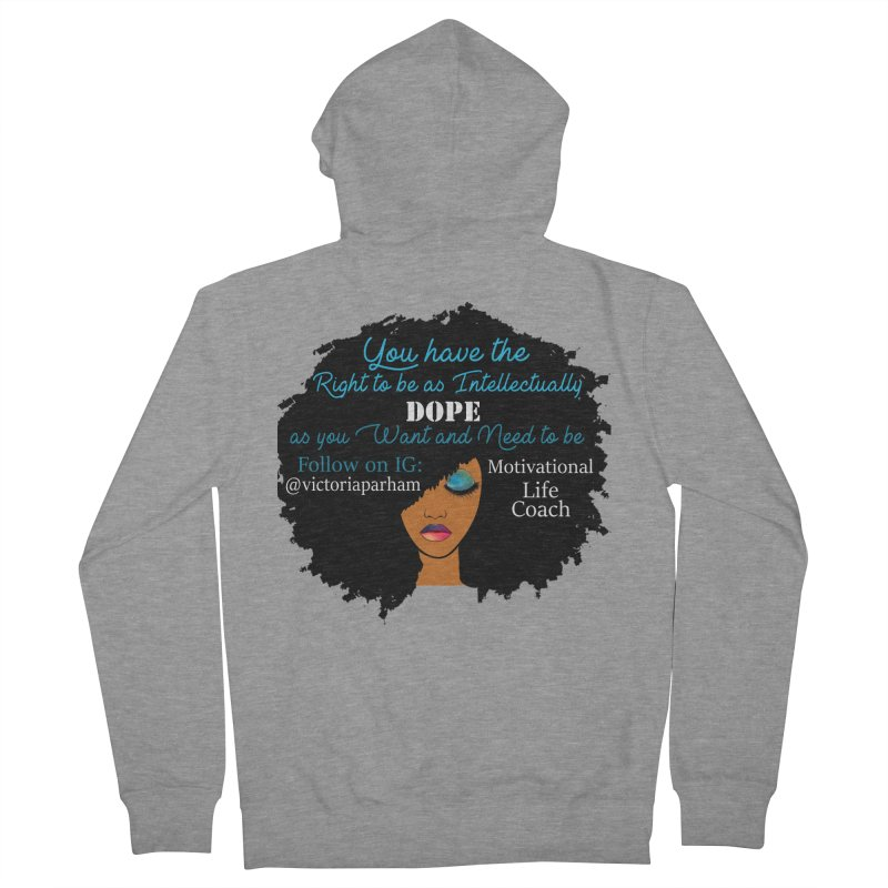 Intellectually DOPE - Branded Life Coaching Item Men's French Terry Zip-Up Hoody by Victoria Parham's Sassy Quotes Shop