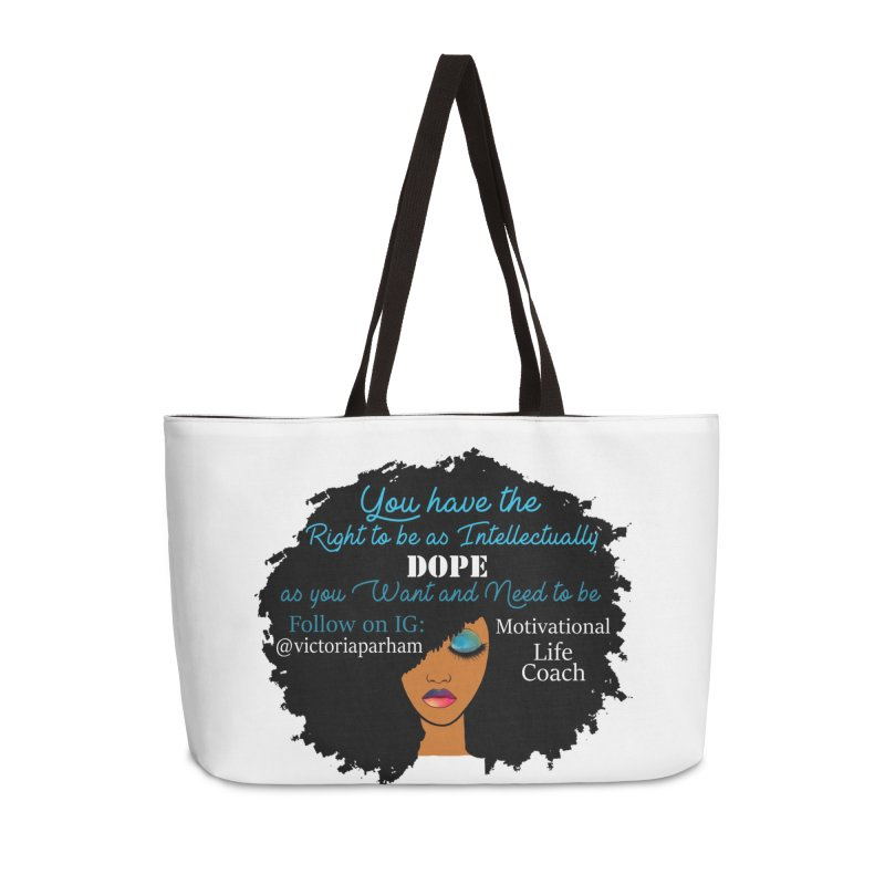 Intellectually DOPE - Branded Life Coaching Item Accessories Bag by Victoria Parham's Sassy Quotes Shop