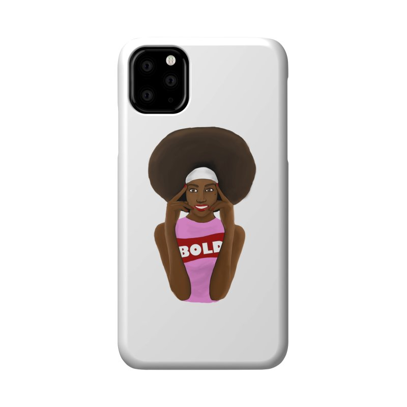 Be Bold Girl Accessories Phone Case by Victoria Parham's Sassy Quotes Shop