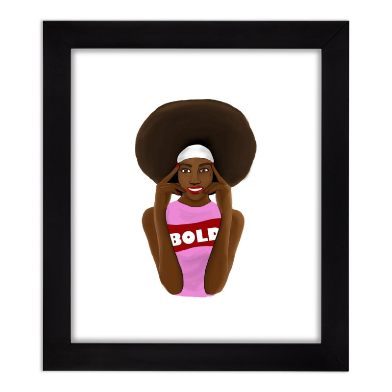 Be Bold Girl Home Framed Fine Art Print by Victoria Parham's Sassy Quotes Shop