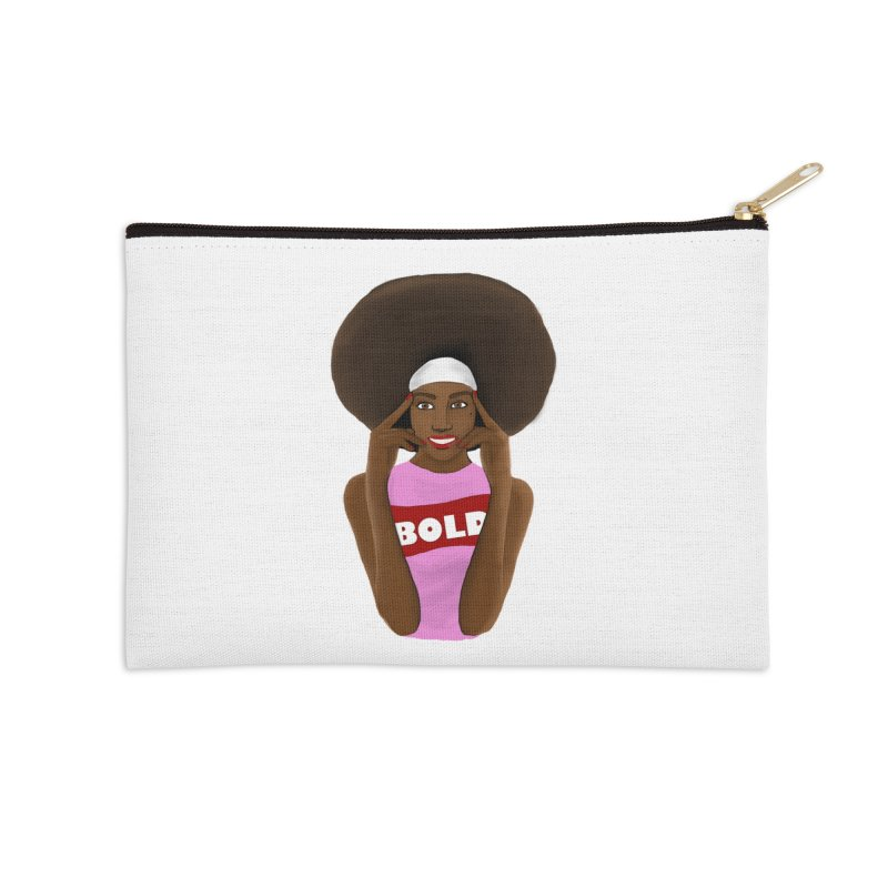 Be Bold Girl Accessories Zip Pouch by Victoria Parham's Sassy Quotes Shop