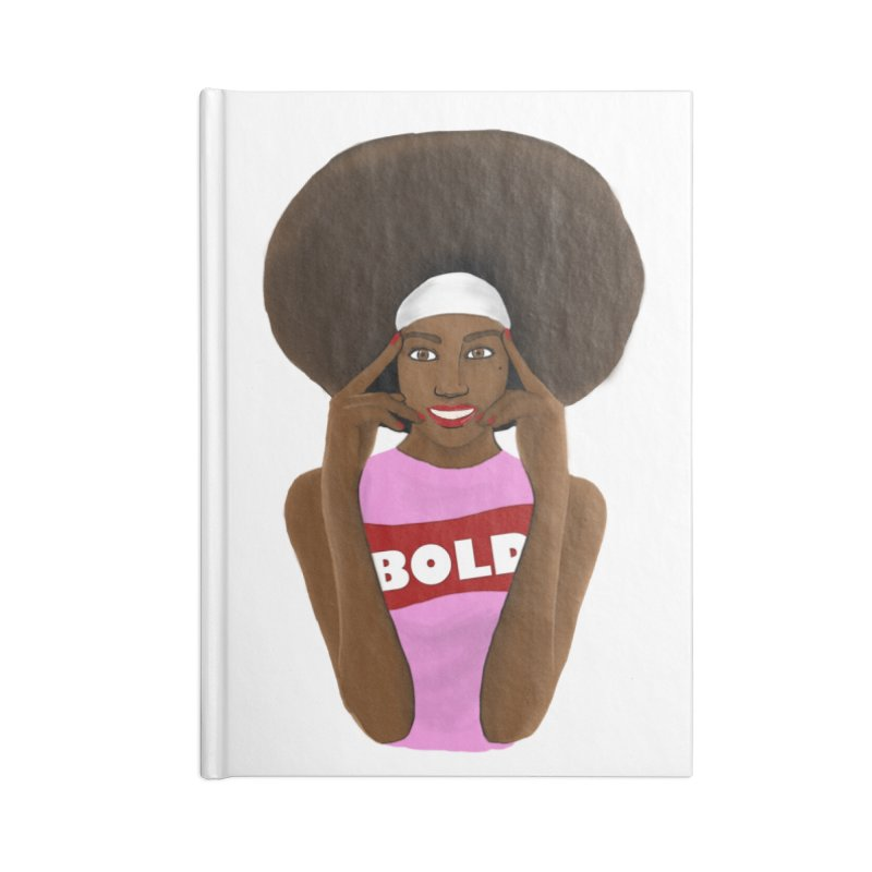Be Bold Girl Accessories Notebook by Victoria Parham's Sassy Quotes Shop