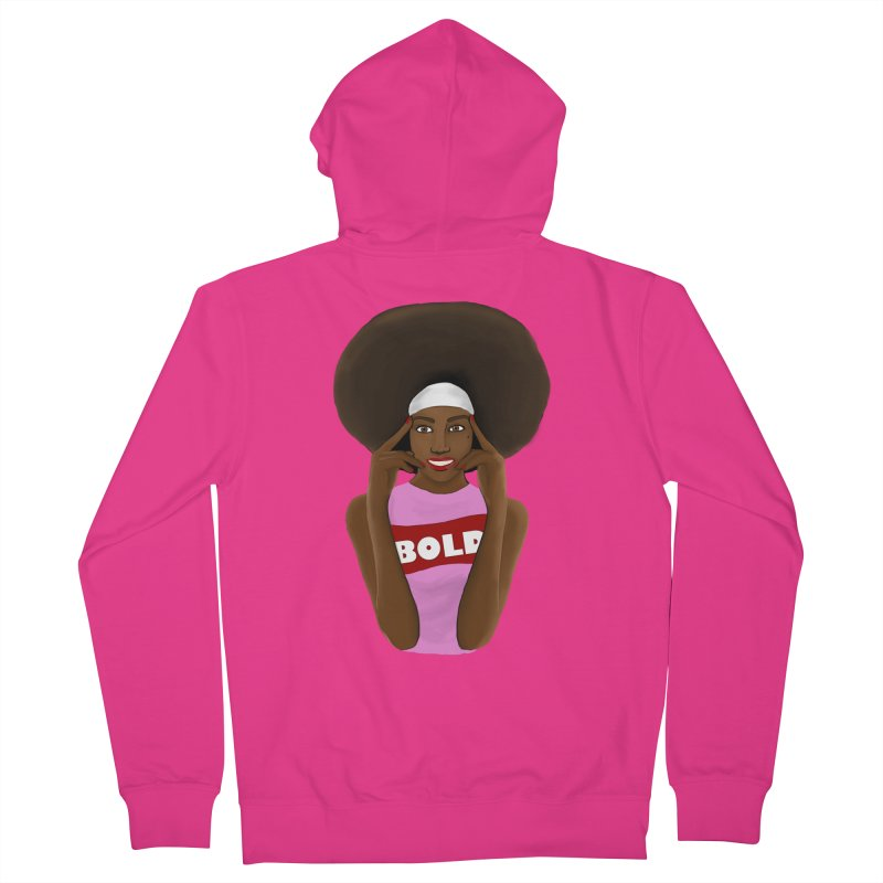 Be Bold Girl Men's French Terry Zip-Up Hoody by Victoria Parham's Sassy Quotes Shop