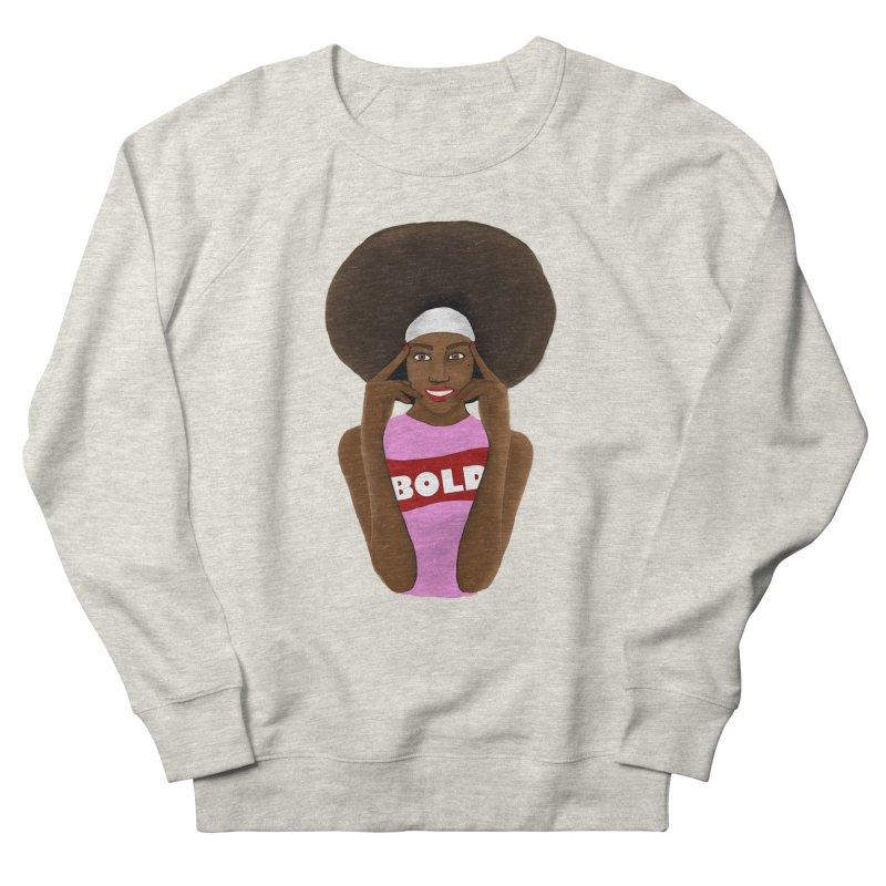 Be Bold Girl Men's Sweatshirt by Victoria Parham's Sassy Quotes Shop