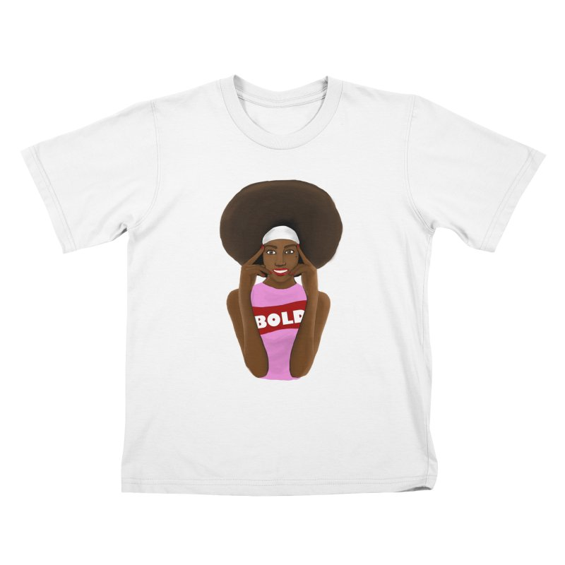 Be Bold Girl Kids T-Shirt by Victoria Parham's Sassy Quotes Shop