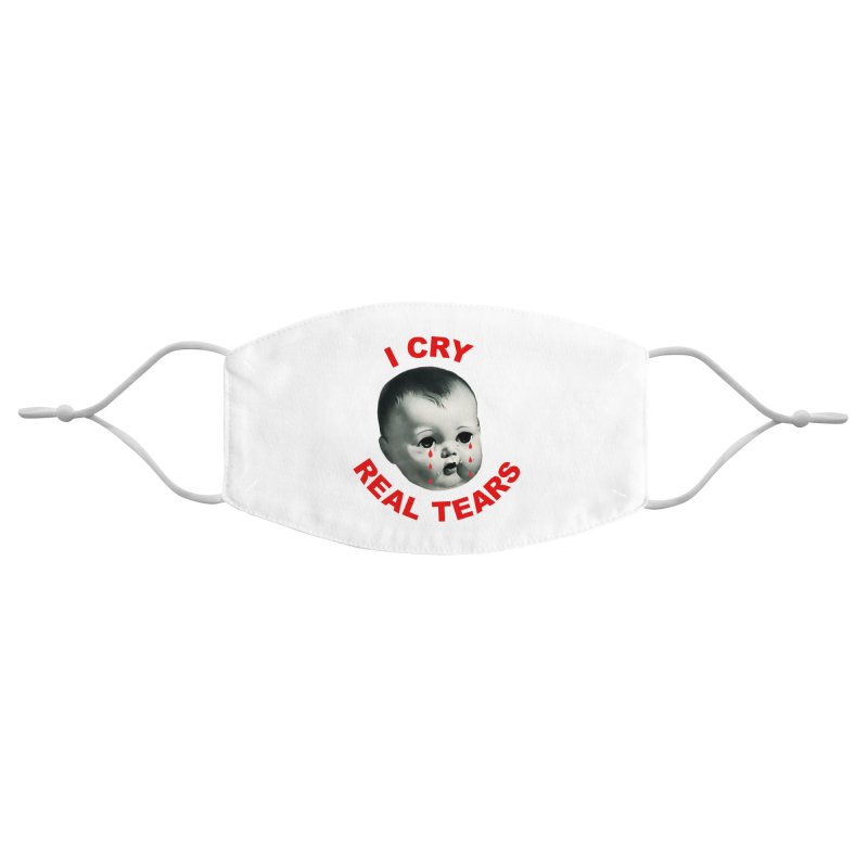 I Cry Real Tears Accessories Face Mask by Victory Screech Labs