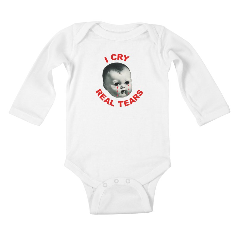 I Cry Real Tears Kids Baby Longsleeve Bodysuit by Victory Screech Labs