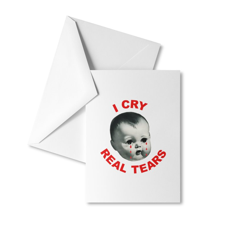 I Cry Real Tears Accessories Greeting Card by Victory Screech Labs