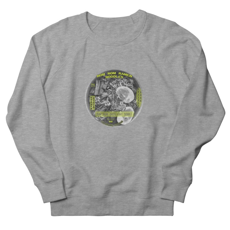 Nom Nom Ramen Men's French Terry Sweatshirt by View From Brooklyn T-Shirt Shop