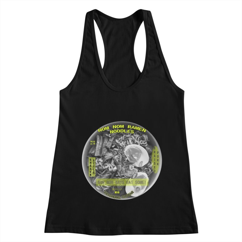 Nom Nom Ramen Women's Racerback Tank by View From Brooklyn T-Shirt Shop
