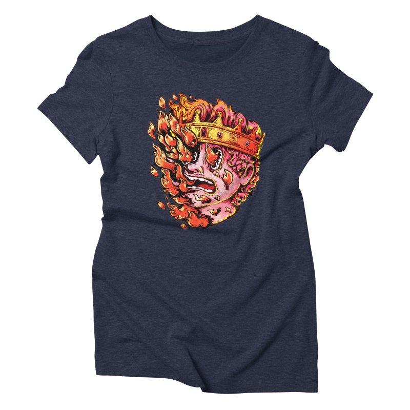 Burning King Women's Triblend T-Shirt by villainmazk's Artist Shop