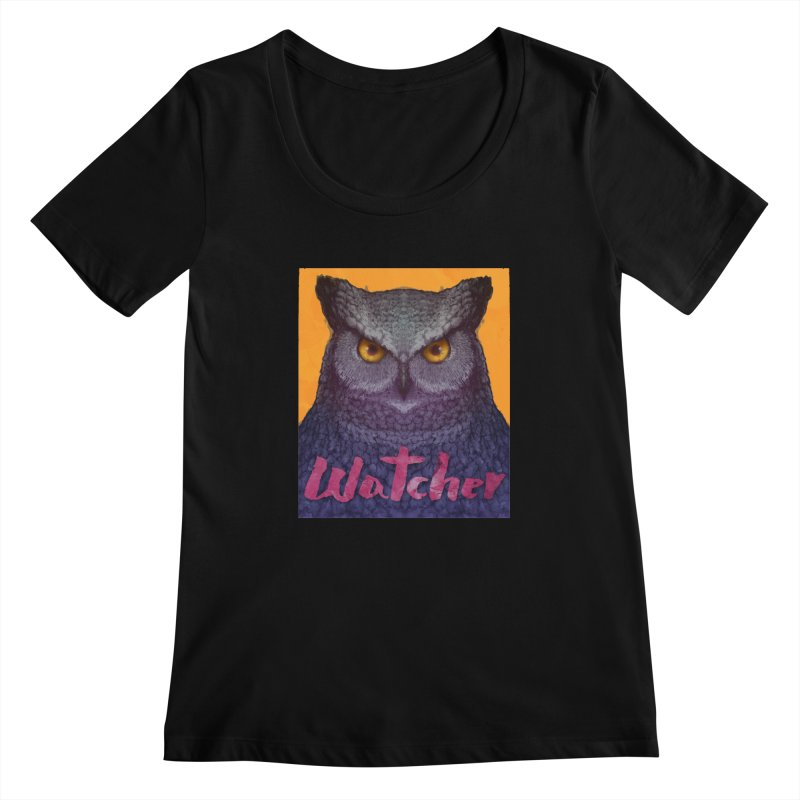 Owl Watcher Women's Scoopneck by villainmazk's Artist Shop
