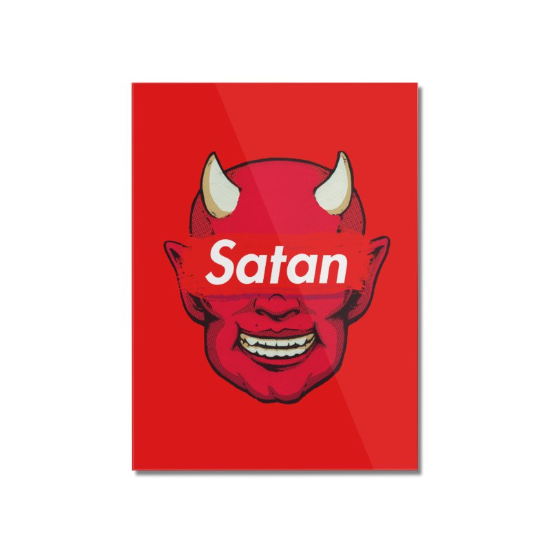Satan Supreme Home Mounted Acrylic Print by villainmazk's Artist Shop