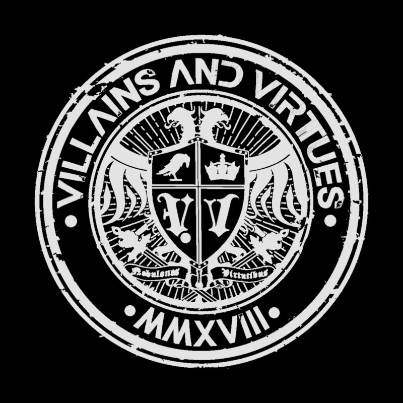 Great Seal of Virtue by Villains and Virtues Merch Store