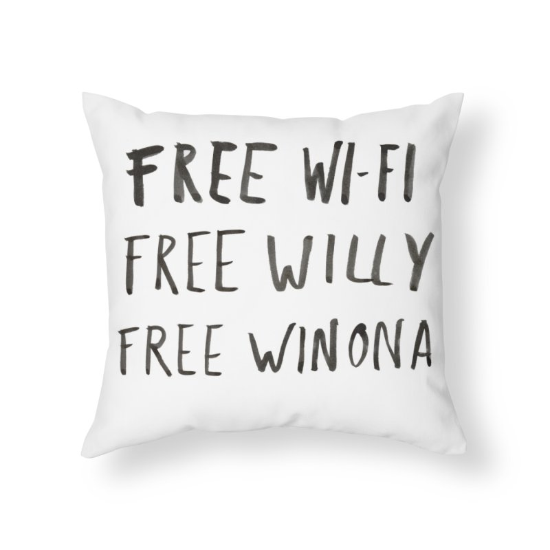 FREE WIFI, FREE WINONA Home Throw Pillow by villaraco's Artist Shop