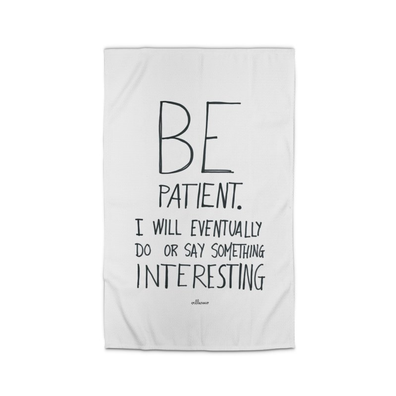 Be Patient Home Rug by villaraco's Artist Shop