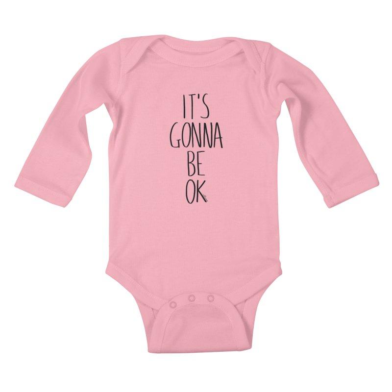 IT'S GONNA BE OK Kids Baby Longsleeve Bodysuit by villaraco's Artist Shop