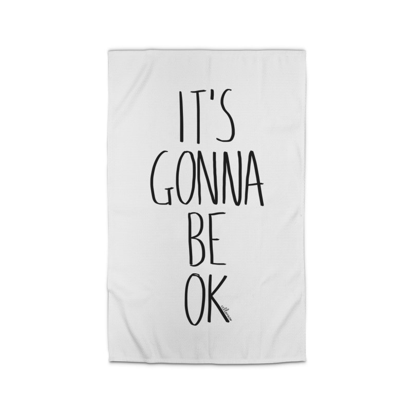IT'S GONNA BE OK Home Rug by villaraco's Artist Shop