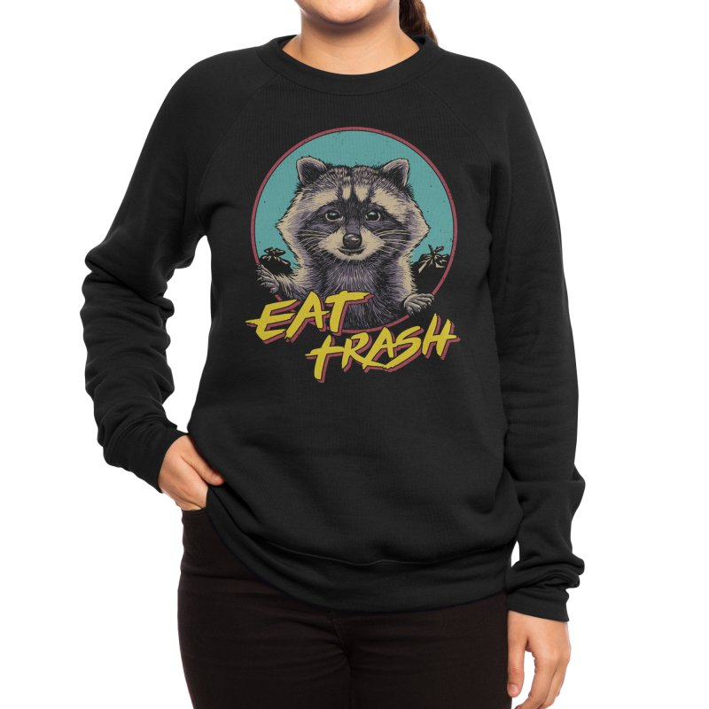 Eat Trash Women's Sweatshirt by Vincent Trinidad Art