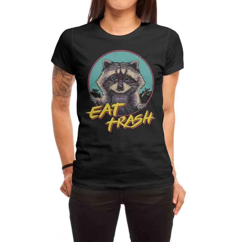 Eat Trash Women's T-Shirt by Vincent Trinidad Art