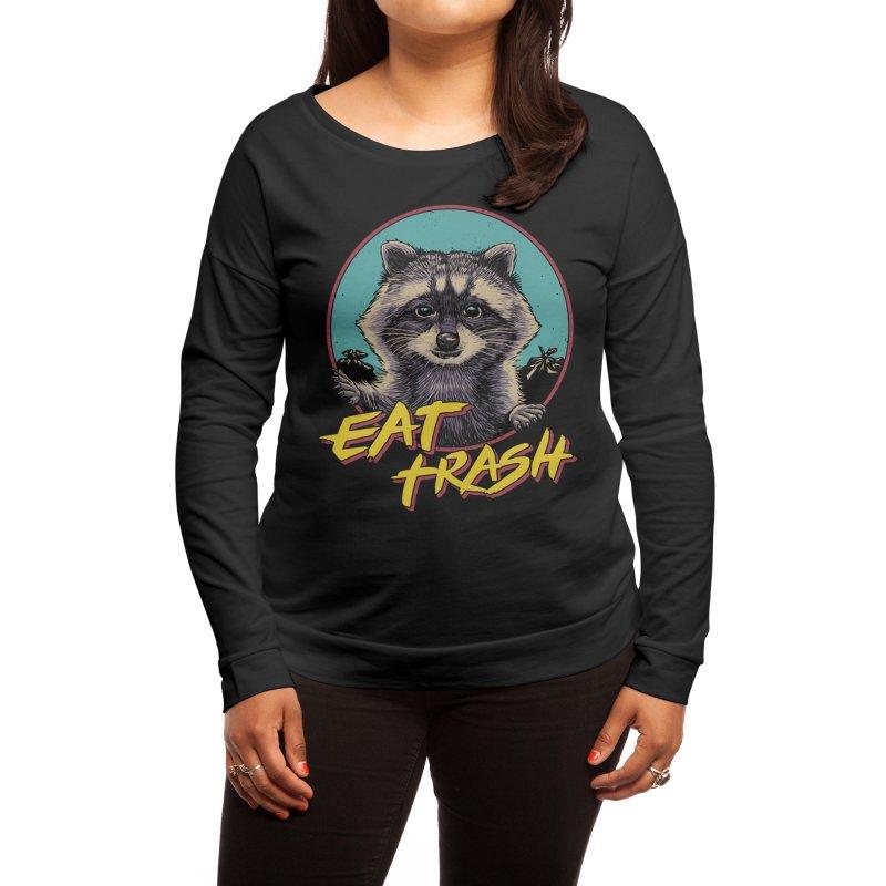 Eat Trash Women's Longsleeve T-Shirt by Vincent Trinidad Art