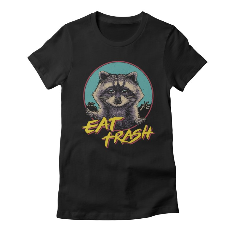 Eat Trash Women's Fitted T-Shirt by Vincent Trinidad Art