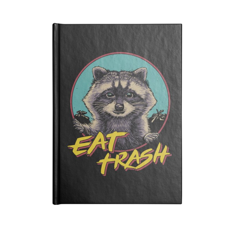 Eat Trash Accessories Blank Journal Notebook by Vincent Trinidad Art