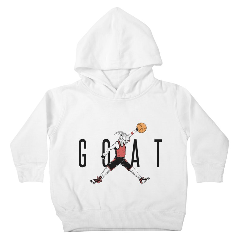 The G.O.A.T Kids Toddler Pullover Hoody by Vincent Trinidad Art