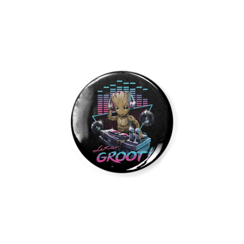 Let's Groot Accessories Button by Vincent Trinidad Art