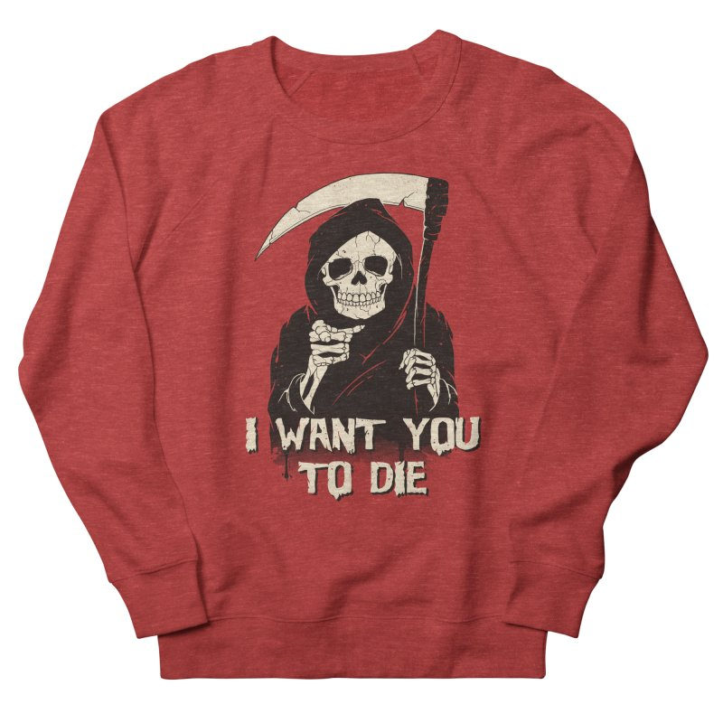 Death Chose You! Women's French Terry Sweatshirt by Vincent Trinidad Art