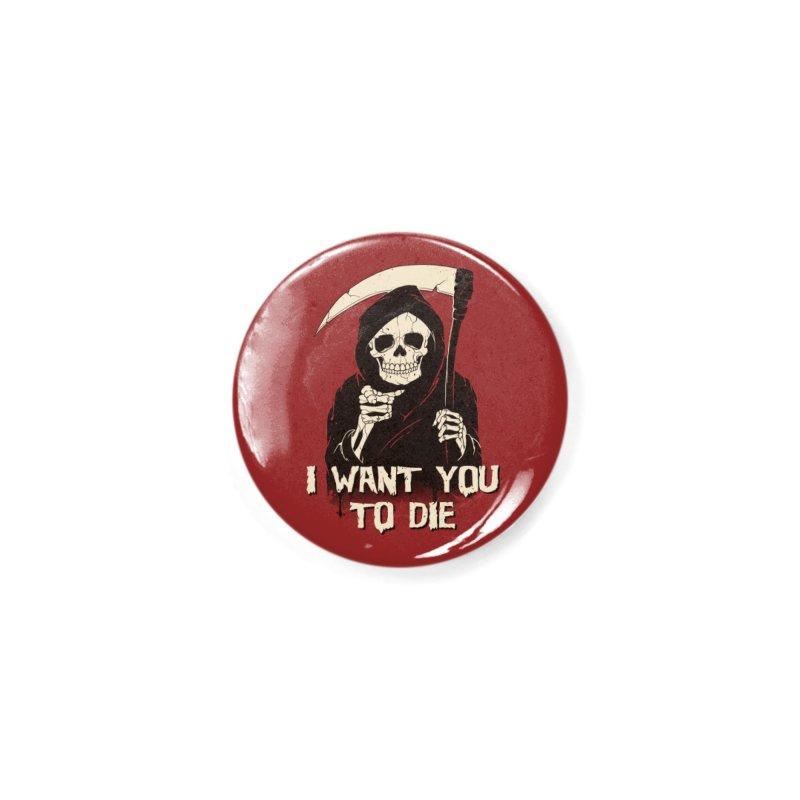 Death Chose You! Accessories Button by Vincent Trinidad Art