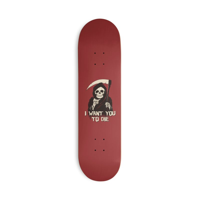 Death Chose You! Accessories Deck Only Skateboard by Vincent Trinidad Art