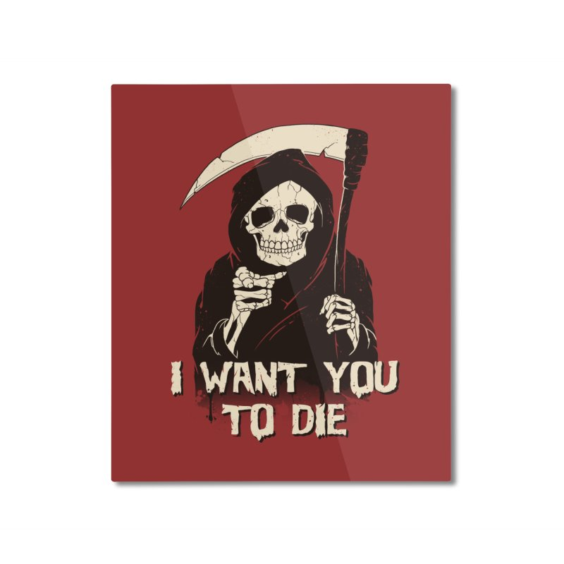 Death Chose You! Home Mounted Aluminum Print by Vincent Trinidad Art