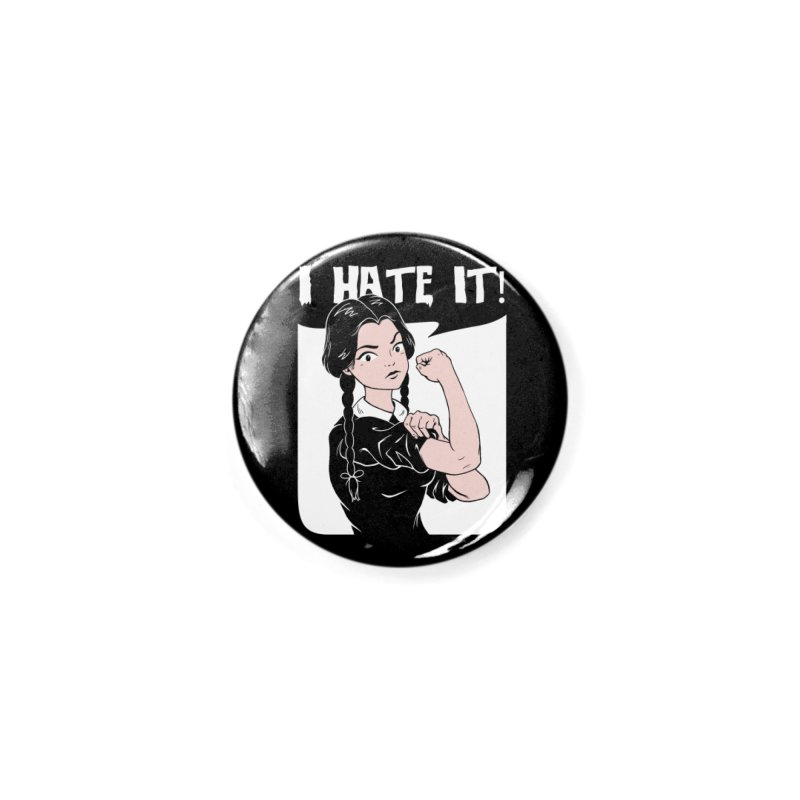 Hate Everything! Accessories Button by Vincent Trinidad Art
