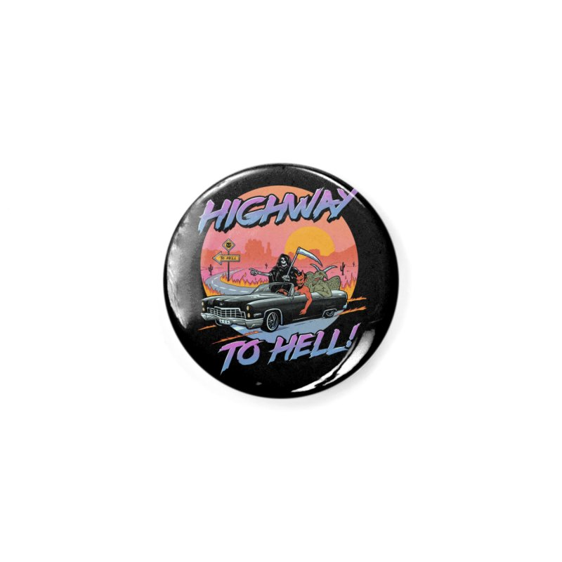Highway to Hell Accessories Button by Vincent Trinidad Art
