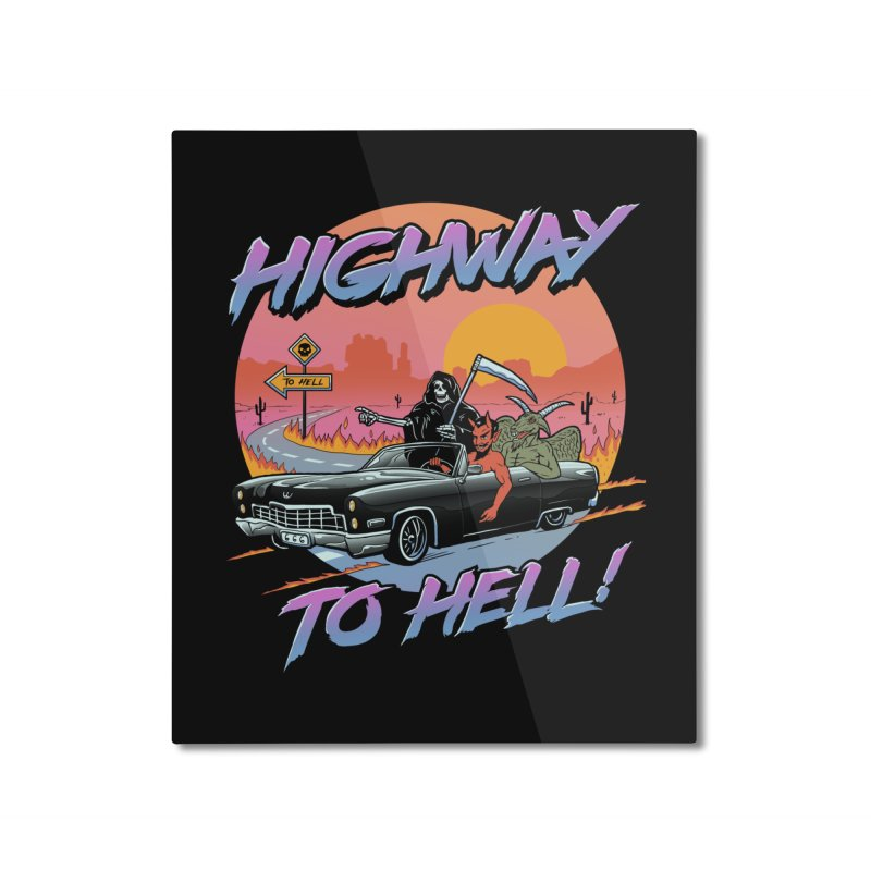 Highway to Hell Home Mounted Aluminum Print by Vincent Trinidad Art