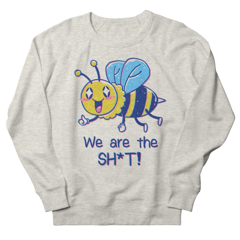 Bees are the Sh*t! Men's French Terry Sweatshirt by Vincent Trinidad Art