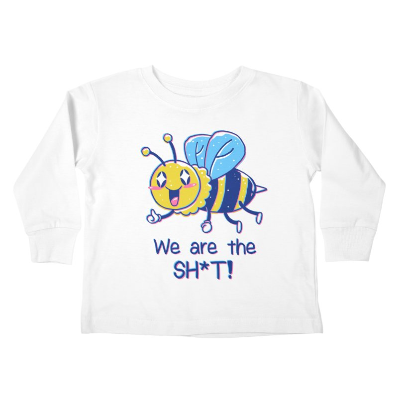 Bees are the Sh*t! Kids Toddler Longsleeve T-Shirt by Vincent Trinidad Art